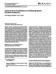 Inducing Novel Vocalizations by Conditioning Speech Sounds as Reinforcers