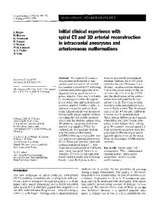 Initial clinical experience with spiral CT and 3D arterial reconstruction in intracranial aneurysms and arteriovenous malformations
