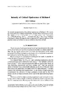 Intensity of critical opalescence of helium-4