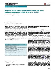 Interferon γ-1b in chronic granulomatous disease and severe malignant osteopetrosis: a guide to its use in the USA