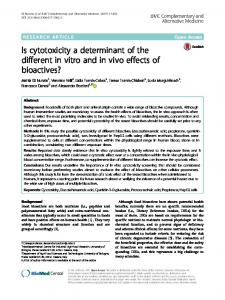Is cytotoxicity a determinant of the different in vitro and in vivo effects of bioactives?