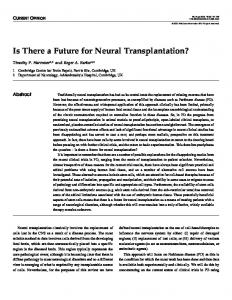 Is There a Future for Neural Transplantation?