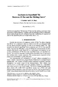 Isochores in superfluid4He between 25 bar and the melting curve