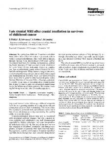 Late cranial MRI after cranial irradiation in survivors of childhood cancer