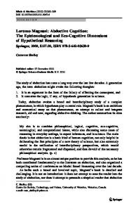 Lorenzo Magnani: Abductive Cognition: The Epistemological and Eco-Cognitive Dimensions of Hypothetical Reasoning