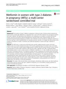 Metformin in women with type 2 diabetes in pregnancy (MiTy): a multi-center randomized controlled trial