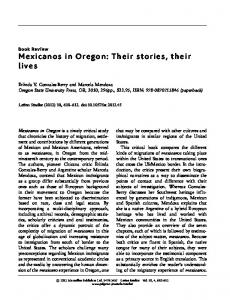 Mexicanos in Oregon: Their stories, their lives by Erlinda V. Gonzales-Berry and Marcela Mendoza