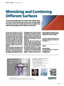 Mimicking and combining different surfaces