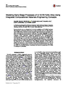 Modeling Early-Stage Processes of U-10Wt.%Mo Alloy Using Integrated Computational Materials Engineering Concepts