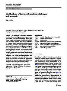 Modifications of therapeutic proteins: challenges and prospects