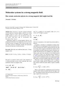 Molecular systems in a strong magnetic field