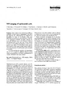 MR imaging of epidermoid cysts