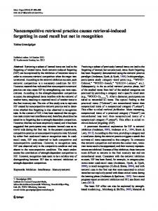 Noncompetitive retrieval practice causes retrieval-induced forgetting in cued recall but not in recognition