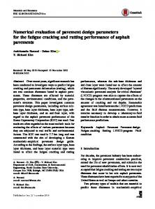 Numerical evaluation of pavement design parameters for the fatigue cracking and rutting performance of asphalt pavements
