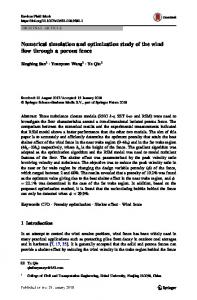 Numerical simulation and optimization study of the wind flow through a porous fence