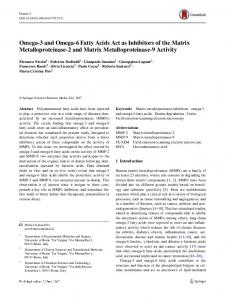 Omega-3 and Omega-6 Fatty Acids Act as Inhibitors of the Matrix Metalloproteinase-2 and Matrix Metalloproteinase-9 Activity