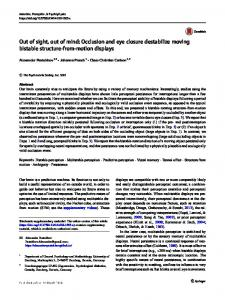 Out of sight, out of mind: Occlusion and eye closure destabilize moving bistable structure-from-motion displays