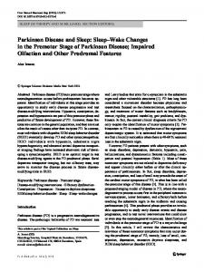 Parkinson Disease and Sleep: Sleep–Wake Changes in the Premotor Stage of Parkinson Disease; Impaired Olfaction and Other Prodromal Features