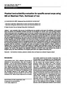 Physical land suitability evaluation for specific cereal crops using GIS at Mashhad Plain, Northeast of Iran