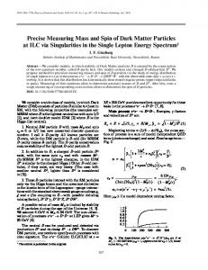 Precise measuring mass and spin of dark matter particles at ILC via singularities in the single lepton energy spectrum