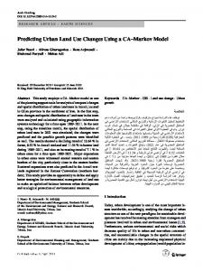Predicting Urban Land Use Changes Using a CA–Markov Model