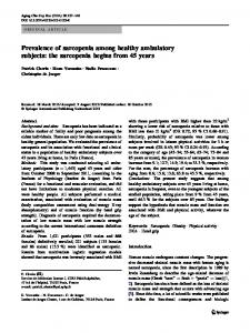 Prevalence of sarcopenia among healthy ambulatory subjects: the sarcopenia begins from 45years