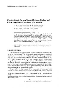 Production of carbon monoxide from carbon and carbon dioxide in a plasma arc reactor