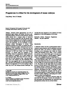 Progesterone is critical for the development of mouse embryos