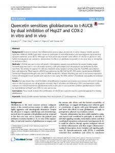 Quercetin sensitizes glioblastoma to t-AUCB by dual inhibition of Hsp27 and COX-2 in vitro and in vivo