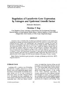 Regulation of lactoferrin gene expression by estrogen and epidermal growth factor