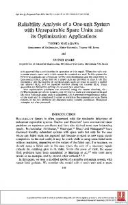Reliability Analysis of a One-Unit System with Unrepairable Spare Units and its Optimization Applications