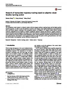 Research of manipulator trajectory tracking based on adaptive robust iterative learning control