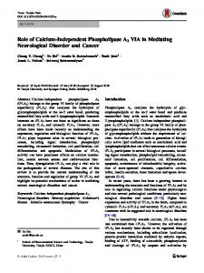 Role of Calcium-Independent Phospholipase A2 VIA in Mediating Neurological Disorder and Cancer