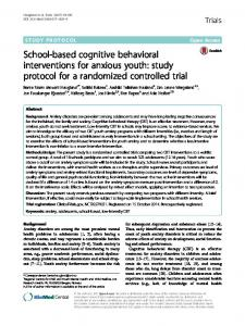 School-based cognitive behavioral interventions for anxious youth: study protocol for a randomized controlled trial