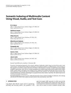 Semantic Indexing of Multimedia Content Using Visual, Audio, and Text Cues
