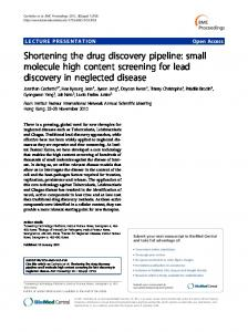 Shortening the drug discovery pipeline: small molecule high content screening for lead discovery in neglected disease