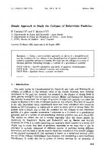 Simple approach to study the collapse of relativistic particles
