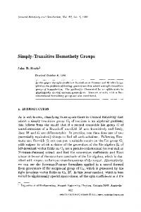 Simply-transitive homothety groups