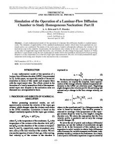 Simulation of the operation of a laminar-flow diffusion chamber to study homogeneous nucleation: Part II