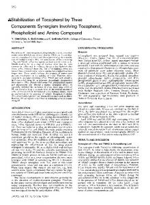 Stabilization of tocopherol by three components synergism involving tocopherol, phospholipid and amino compound