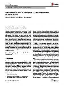 Static Characteristics of Footings on Tire Shred-Reinforced Granular Trench