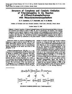 Structure of Complexes and Catalytic Oxidation of Triarylphosphine in the Reaction of 9-Phenyl-9-phosphafluorene with Bis(acetylacetonato)palladium