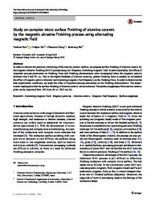 Study on complex micro surface finishing of alumina ceramic by the magnetic abrasive finishing process using alternating magnetic field