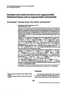 Syntheses and crystal structures of an organometallic thiosemicarbazone and an organometallic enehydrazide