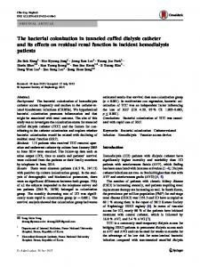 The bacterial colonization in tunneled cuffed dialysis catheter and its effects on residual renal function in incident hemodialysis patients
