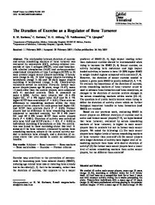 The Duration of Exercise as a Regulator of Bone Turnover
