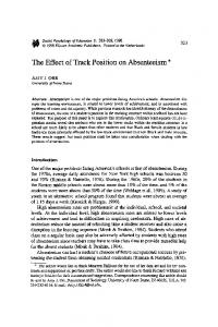 The effect of track position on absenteeism