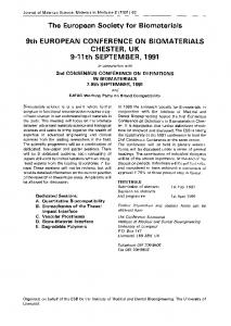 The European Society for Biomaterials 9th European Conference on Biomaterials Chester, UK 9–11th September, 1991 in conjunction with 2nd Consensus Conference on Definitions in Biomaterials 7–8th September, 1991 and IUPAC working party on blood compatibility
