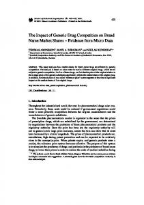The Impact of Generic Drug Competition on Brand Name Market Shares – Evidence from Micro Data