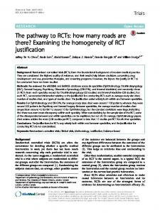 The pathway to RCTs: how many roads are there? Examining the homogeneity of RCT justification